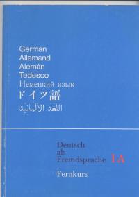 Deutsch als Fremdsprache Fernkurs - Korbinian Braun,Lorenz Nieder,Friederich Schmöe